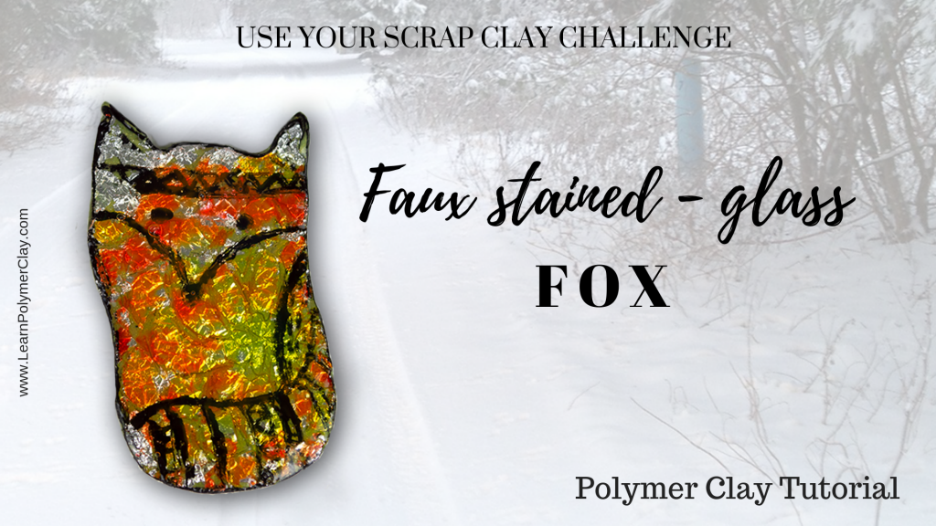 Use your scrap clay challenge - day 4 - Faux stained-glass fox