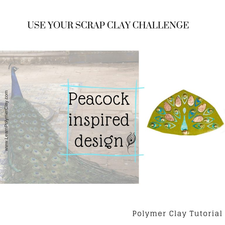 Peacock inspired design – Use your Scrap Clay Challenge – Day 6