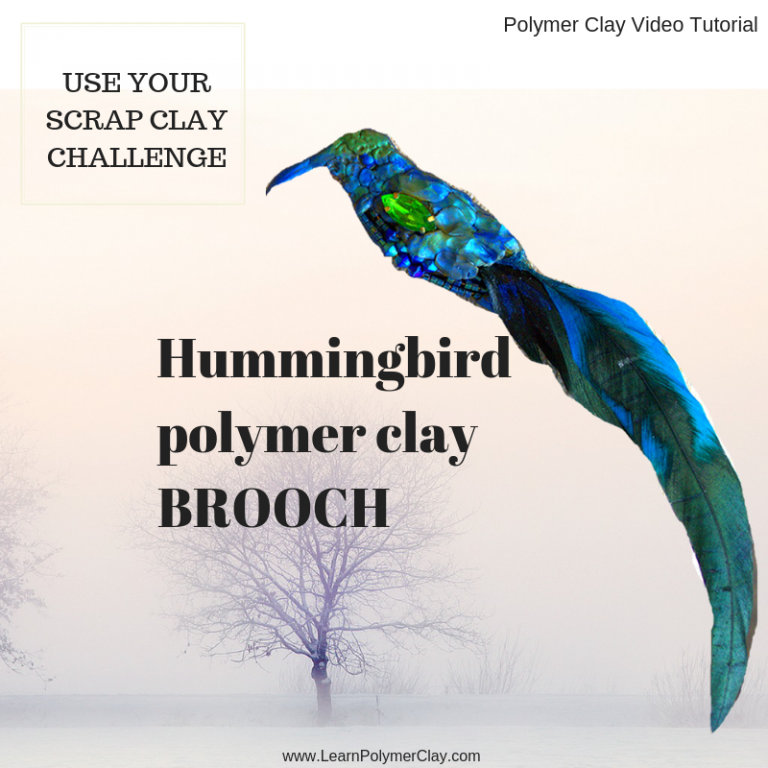 Hummingbird polymer clay tutorial – Use your scrap clay challenge – Day 1