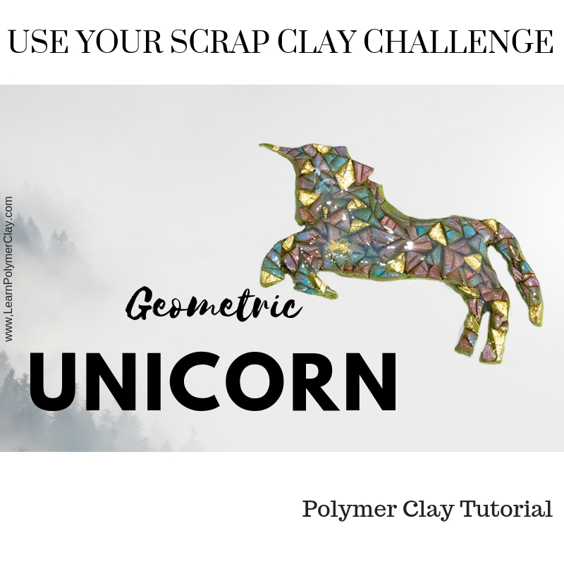 Geometric Unicorn – Use your Scrap Clay Challenge – Day 5